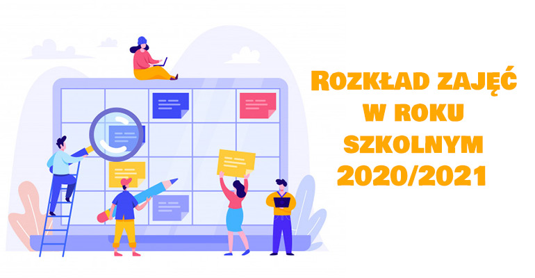 Rozkład zajęć w roku szkolnym 2020/2021